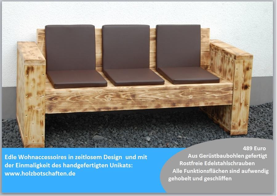 Möbel aus gerüstbohlen  Botschaften in Holz - Die Holzbotschafter - Lounge- Möbel